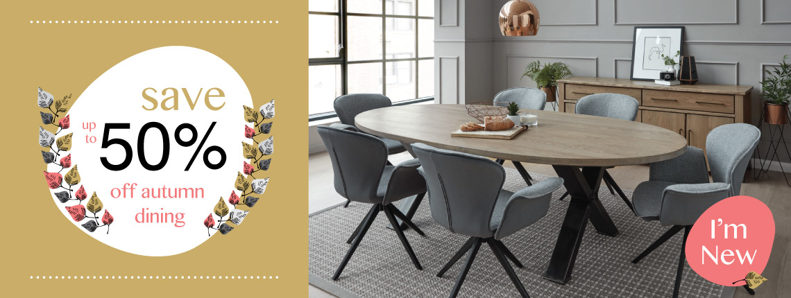 Autumn offers dining tables and chairs